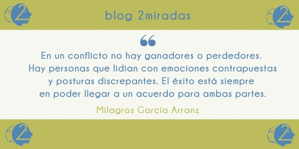 Cita Blog 2 Miradas: Resolución de conflictos