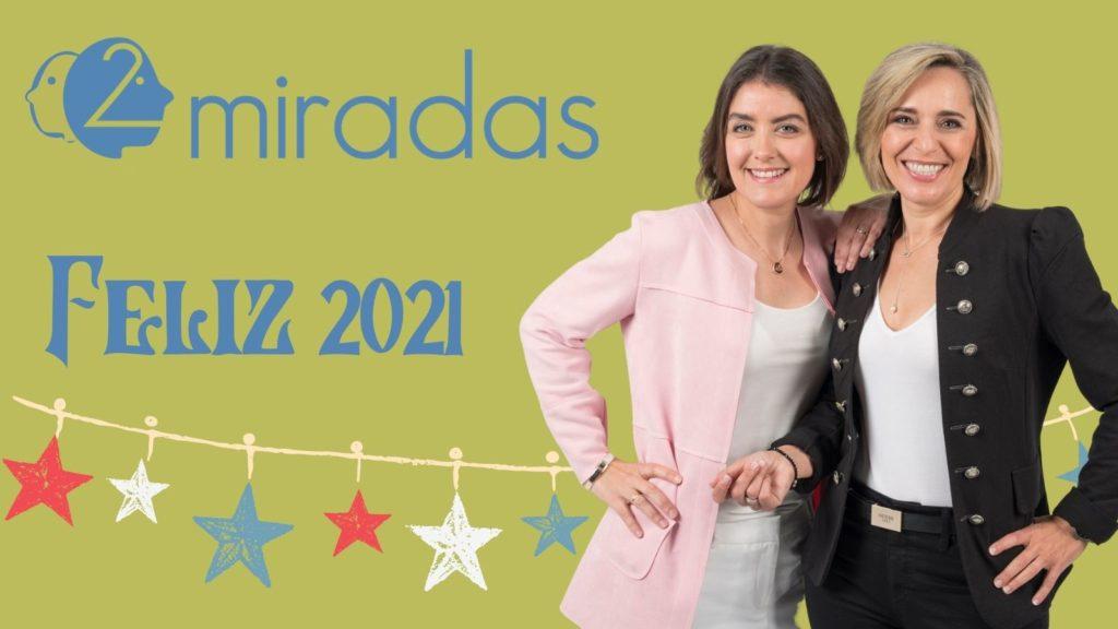 Feliz 2021. 2miradas